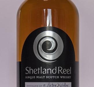 Shetland Reel Single Malt Is From Way, Way, Way Up North