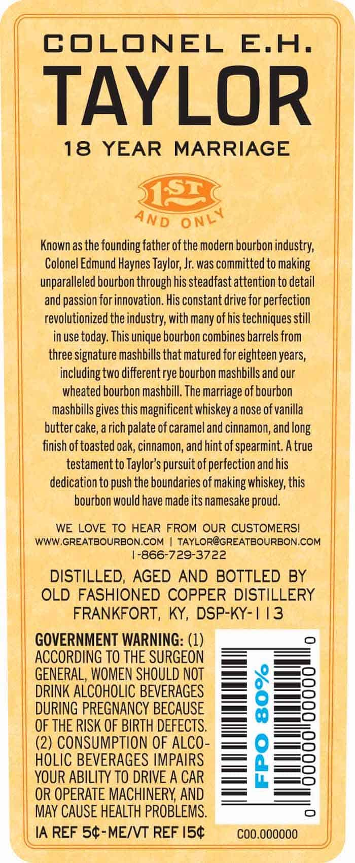 Colonel E.H. Taylor 18 Year Marriage Bourbon back label