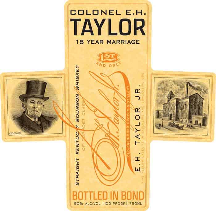 Colonel E.H. Taylor 18 Year Marriage Bourbon front label