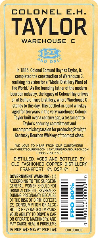 Colonel E.H. Taylor Warehouse C Bourbon back label
